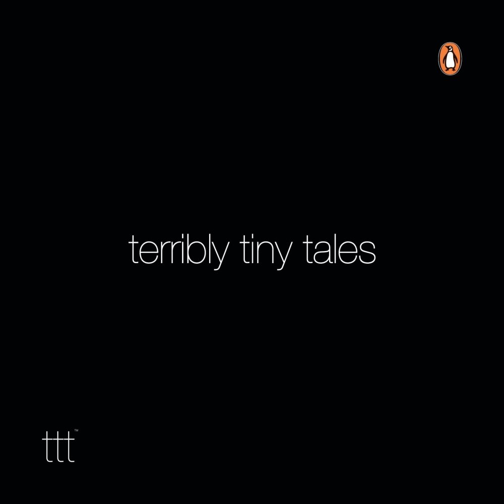 The cover of the book of Terribly Tiny Tales Volume 1, published by Penguin India